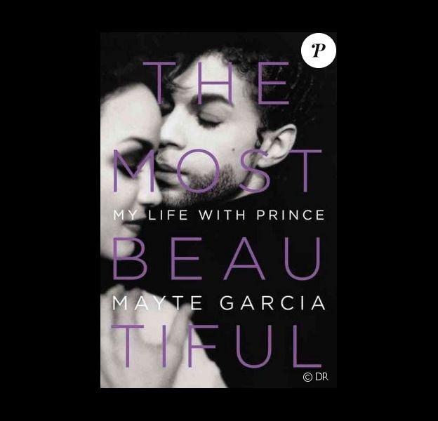 Mayte Garcia raconte sa vie avec Prince dans son livre The Most Beautiful : My Life With Prince publié au mois d'avril 2017
