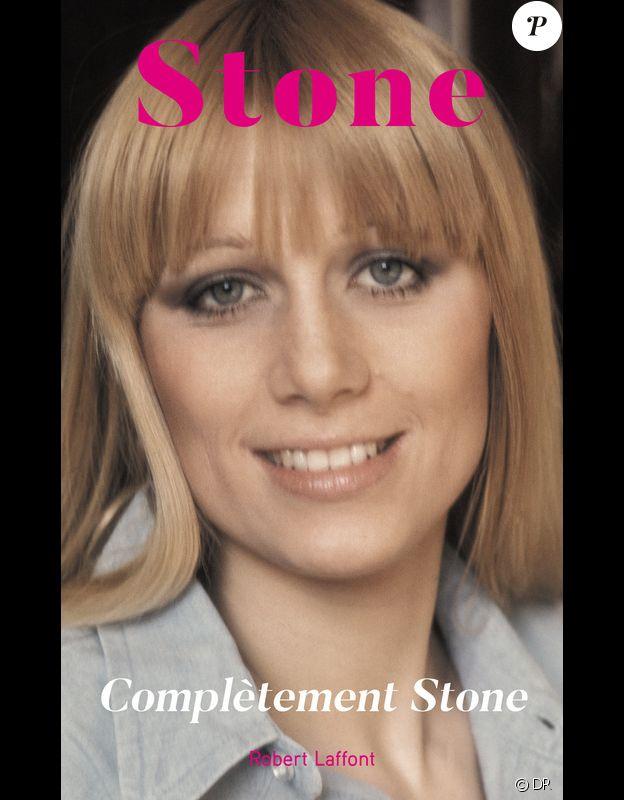 Annie Gautrat (Stone) publie le 6 avril 2017 son livre Complètement Stone (éditions Robert Laffont)