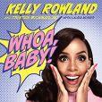 """Le livre """"Whoa, Baby!"""" de Kelly Rowland est sorti le mardi 11 avril."""
