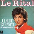 1983, Claude Barzotti sort le titre qui fera de lui un e star de la chanson italienne : le rital ! un succès qui a rendu les adolescentes folles !