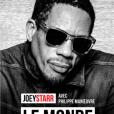 Joeystarr avec Philippe Manoeuvre - Le Monde de demain - aux éditions du Cherche Midi, paru le 23 novembre 2017.