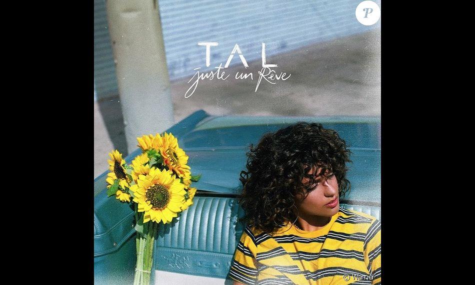 """Tal sort son quatrième album """"Juste un rêve"""", le 8 juin 2018."""