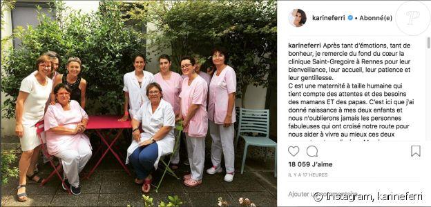 Karine Ferri remercie le personnel médical de la clinique Saint-Grégoire à Rennes sur Instagram le 31 juillet 2018.