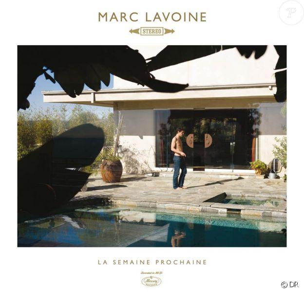 Marc Lavoine, La semaine prochaine