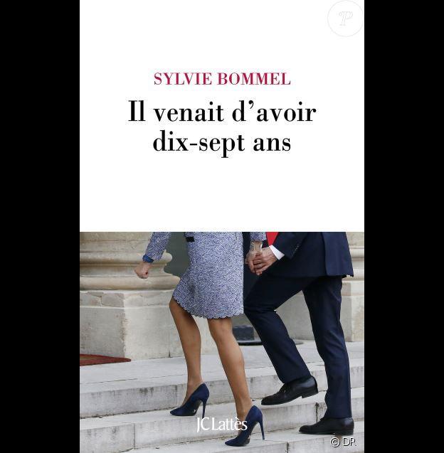 """""""Il venait d'avoir dix-sept ans"""" de Sylvie Bommel, aux éditions JC Lattès - paru le 2 mai 2019"""