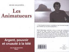 Les animatueurs : Le livre de Michel Malaussena flingue les animateurs à bout portant...