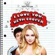 La bande-annonce de  I love you, Beth Cooper .