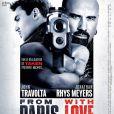 La bande-annonce de  From Paris with Love.