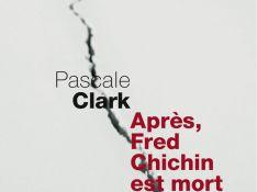 Pascale Clark : son nouveau livre baptisé 'Après, Fred Chichin est mort', paraîtra le 3 avril...