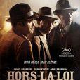 L'affiche du film Hors-la-loi de Rachid Bouchareb