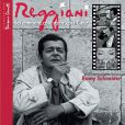 Coffret  Reggiani - Ses chansons, côté scène, côté coeur , publié en 2009