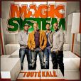 Magic System / Touté Kalé
