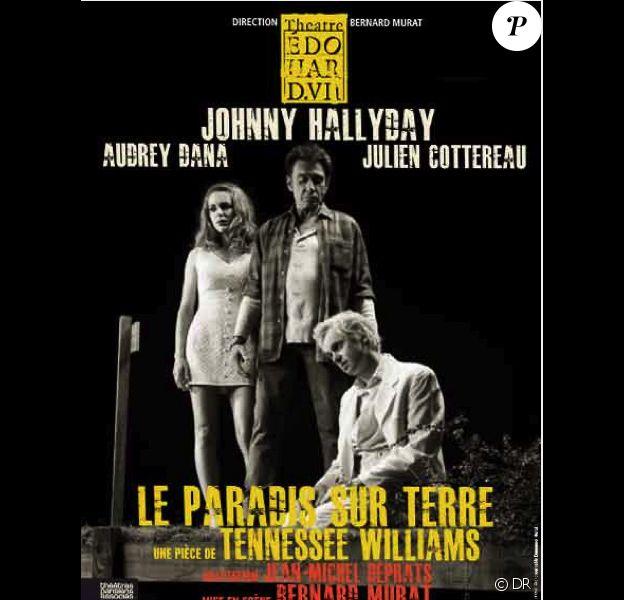 L'affiche de la pièce de théâtre Le Paradis sur terre de Tennessee Williams, avec Johnny Hallyday et Audrey Dana