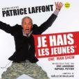 Patrice Laffont au théâtre dans Je hais les jeunes