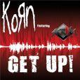 Korn,  Get up! , premier single de  The Path of Totality .