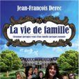 La Vie de famille  de Jean-François Dérec, aux éditions du Moment, 256 pages, 16.95€. Déjà disponible.