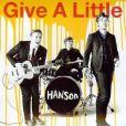 Hanson,  Give A Little , le clip, extrait de  Shout it Out .