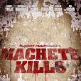 Une affiche teaser pour  Machete Kills  de Robert Rodriguez.