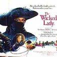 Affiche du film La Dépravée (The Wicked Lady)
