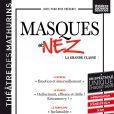 Affiche du spectacle Masques et nez au théâtre des Mathurins à Paris - mars 2014