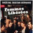 """""""Femmes Libérées"""", la nouvelle pièce de la troupe de Pierre Palmade - avril 2014"""