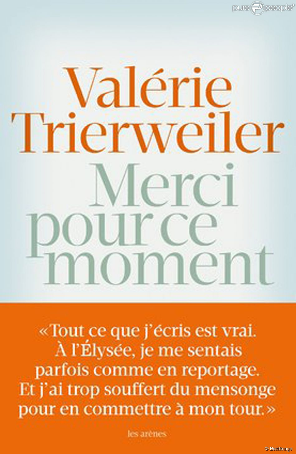 couverture du livre de val rie trierweiler merci pour ce moment 2014. Black Bedroom Furniture Sets. Home Design Ideas