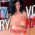 Katy Perry nue pour soutenir Hillary Clinton, 27 septembre 2016.