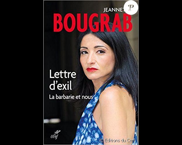 """Couverture du livre """"Lettre d'exil - La barbarie et nous"""" de Jeannette Bougrab, publié le 8 septembre 2017 aux éditions du Cerf."""