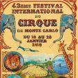 Affiche du 42e Festival International du Cirque de Monte-Carlo, du 18 au 28 janvier 2018 sous le chapiteau de Fontvieille, sous la présidence de la princesse Stéphanie de Monaco.