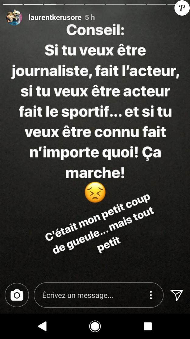 Coup de gueule de Laurent Kerusoré, Insta Story
