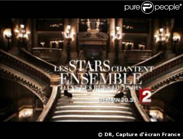 """Extraits de la bande-annonce """"Les stars chantent ensemble dans Paris"""""""