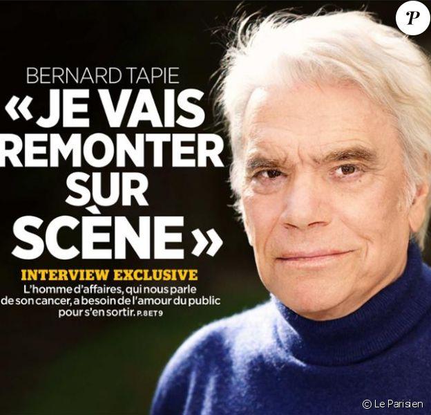 Bernard Tapie à la une du Parisien du 15 avril 2018. Dans un long entretien, il parle de son cancer de l'estomac, ses chances, son traitement et son projet de revenir sur scène dans une pièce de théâtre ou une comédie musicale.