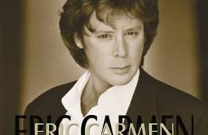 Eric Carmen : il va pouvoir chanter
