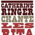 Catherine Ringer repart, seule, en tournée...
