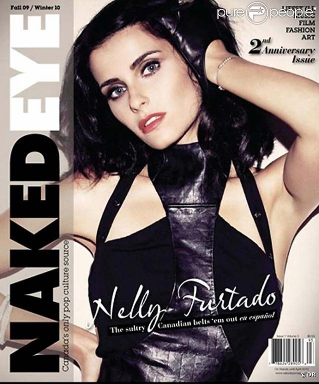 Le magazine  Naked Eye  avec Nelly Furtado !