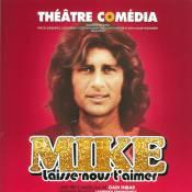 Mike Brant : un ultime hommage lui est rendu... Voulez-vous jouer son personnage ?