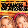 Vacances sous les tropiques avec les soeurs Olsen