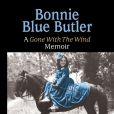Les mémoires du tournage d'Autant en emporte le vent par Cammie King Conlon, alias Bonnie Blue Butler