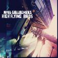 L'album de Noel Gallagher High Flying Birds