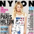 Paris Hilton For President , en Une du numéro spécial Amérique du magazine Nylon. La V.I.P serait-elle le symbole d'une nation à la dérive ? Novembre 2008.