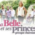 La Belle et ses princes presque charmants , sur W9 et M6 depuis le 3 avril.