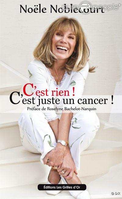 Noële Noblecourt a sorti un livre : C'est rien ! C'est juste un cancer !