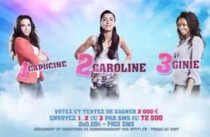 Secret Story 6 : Ginie, Capucine et Caroline sont les nominées de la semaine