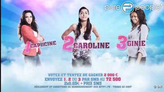 Ginie, Capucine et Caroline sont les nominées de la semaine