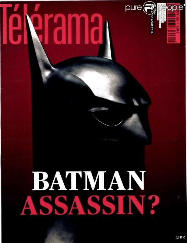 """La couverture controversée de Télérama du 1er août 2012 avec le titre provocateur, """"Batman assassin ?"""""""