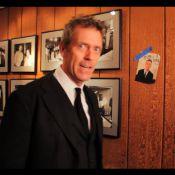 Dr House : 5 choses que vous ignorez sur le sexy Hugh Laurie
