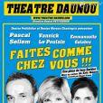"""""""Faites comme chez vous !!!"""" au Théâtre Daunou à Paris"""