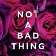 """""""Not a bad thing est le nouveau single de Justin Timberlake, extrait de son album The 20/20 Experience - 2 of 2."""""""