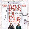 Affiche du film Dans la cour, avec Gustave Kervern et Catherine Deneuve