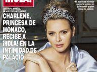 Charlene de Monaco : En état de grâce dans Hola!, plus princesse que jamais